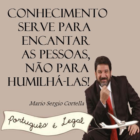 Mario-Sergio-Cortella-conhecimento-serve-para-encantar-as-pessoas-nao-para-humilhar