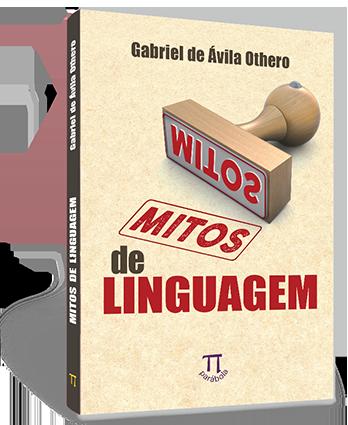 Mitos_de_linguagem_parabola_gabriel_avila_othero